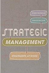 Strategic Management: Strategists at Work