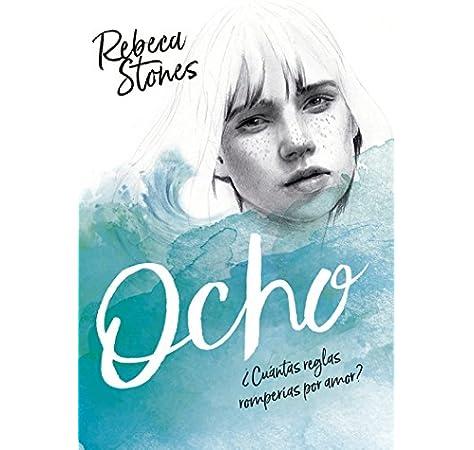 Ocho (Ellas de Montena): Amazon.es: Stones, Rebeca: Libros