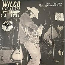 Wilco - Live At The Troubadour L.A. 1996 [VINYL]