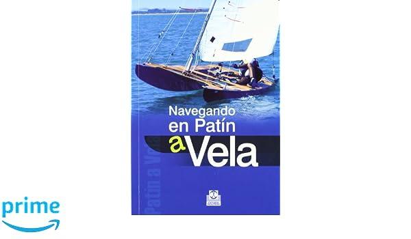 NAVEGANDO EN PATÍN A VELA (Spanish Edition): Ricard. Pedreira Font: 9788480199353: Amazon.com: Books