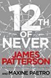 Front cover for the book 12th Of Never by James Patterson