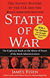 State of War: The Secret History of the CIA and the Bush Administration by James Risen (2006-10-24)
