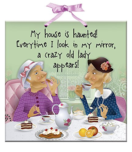 Funny Saying Plaque - Old Lady Humor Sign