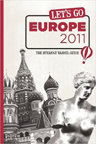 The Student Travel Guide Lets Go Europe 2011
