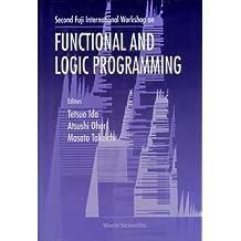 Second Fuji International Workshop on Functional and Logic Programming: Shonan Village Center, Japan Nov 1-4, 1996