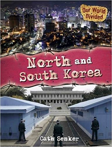North and South Korea (Our World Divided)