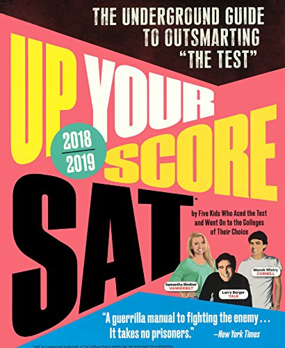 Up Your Score SAT, 2018-2019 Edition (Turtleback School & Library Binding Edition)