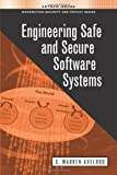 Engineering Safe and Secure Software Systems (Artech House Information Security and Privacy)