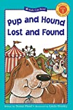 img - for Pup and Hound Lost and Found (Kids Can Read) book / textbook / text book