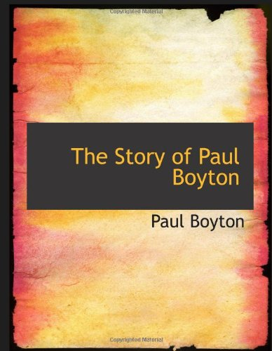 The Story of Paul Boyton: Voyages on All the Great Rivers of the World ebook