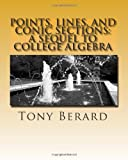 Points, Lines, and Conic Sections, Anthony Berard, 1456377191
