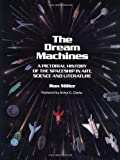 The Dream Machines, Ron Miller, 0894640399