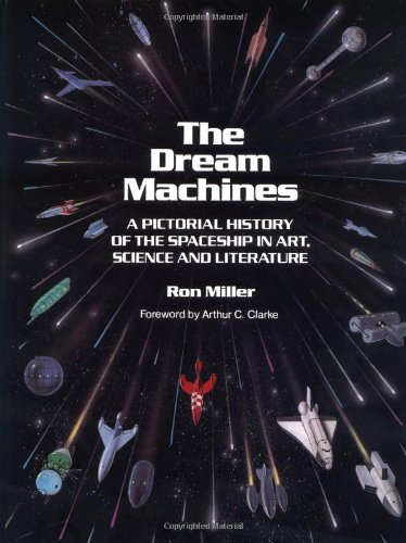 The Dream Machines-Pictorial History of The Spaceship In Art ...