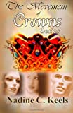 The Movement of Crowns Series, Nadine Keels, 1494449587