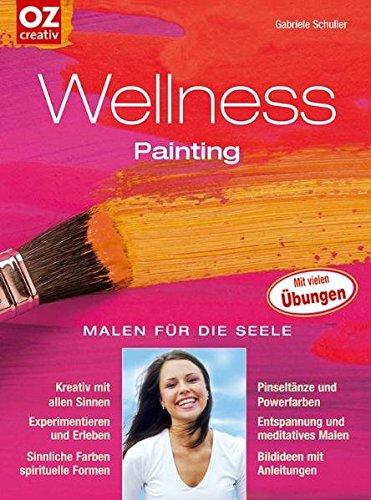 Wellness-Painting: Malen für die Seele