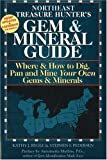 Northeast Treasure Hunter's Gem and Mineral Guide, Kathy J. Rygle and Stephen F. Pedersen, 0943763495