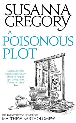 A Poisonous Plot: The Twenty First Chronicle of Matthew Bartholomew (Matthew Bartholomew Series Book 21)