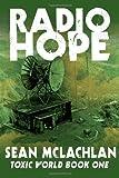 Radio Hope, Sean McLachlan, 1495231704