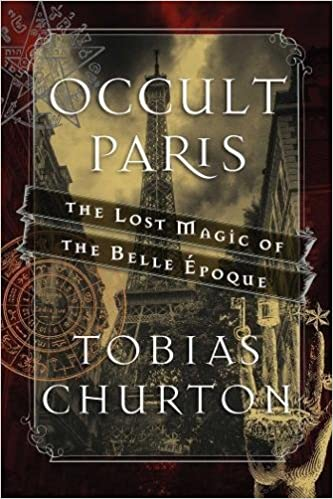 The Lost Magic of the Belle /Époque Occult Paris
