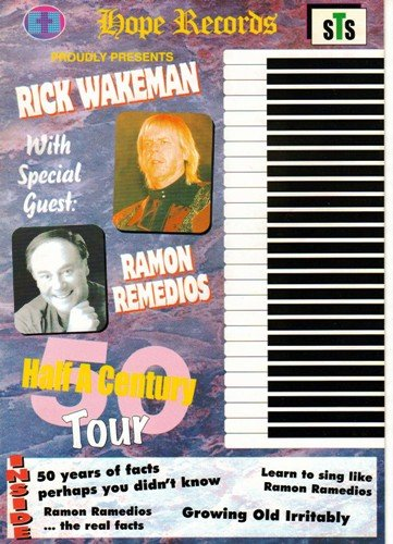 Half a Century Tour: Rick Wakeman with Special Guest Ramon Remedios ()