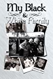 My Black and White Family, Ladonna Puttere, 1452068798