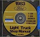 1983 FORD TRUCK, VAN & PICKUP FACTORY REPAIR SHOP & SERVICE MANUAL CD INCLUDES Bronco, F100, F-150, F-250, F-350, F-Super Duty, Crew Cab, E-100, E-150, E-250, E-350 Econoline, Cargo Van, Club Wagon, 83