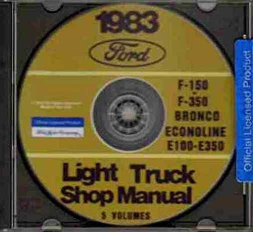 1983 FORD TRUCK, VAN & PICKUP FACTORY REPAIR SHOP & SERVICE MANUAL CD INCLUDES Bronco, F100, F-150, F-250, F-350, F-Super Duty, Crew Cab, E-100, E-150, E-250, E-350 Econoline, Cargo Van, Club Wagon, 83 ()