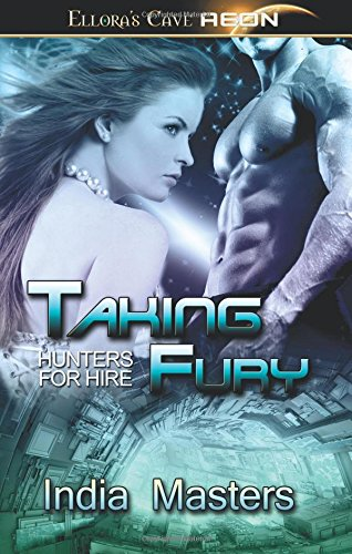 Download Taking Fury (Hunters For Hire) ebook