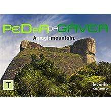 Pedra da Gavea: Magic Mountain (English Edition)