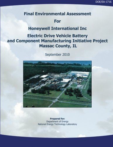 Final Environmental Assessment for Honeywell International, Inc. Electric Drive Vehicle Battery and Component Manufacturing Initiative Project, Massac County, IL (DOE/EA-1716)