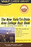 Vault New York/Tri-State Area College Buzz Book (Vault Career Library)