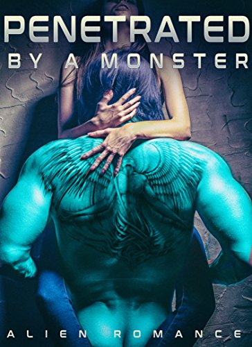 Penetrated By A Monster