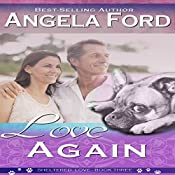 Love Again: Sheltered Love, Book 3 | Angela Ford