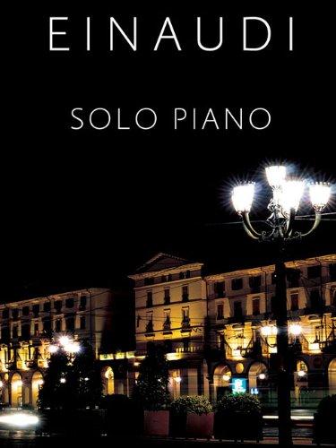 (Ludovico Einaudi - Solo Piano)