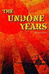 The Undone Years