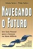 img - for Navegando o Futuro (Em Portuguese do Brasil) book / textbook / text book