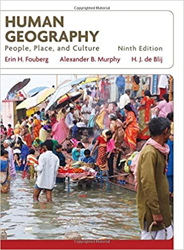 Human Geography People Place And Culture Erin H Fouberg