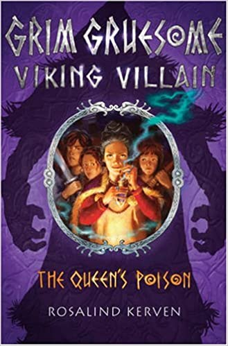 The Queen's Poison: Grim Gruesome Viking Villain by Rosalind Kerven (2009-02-02)