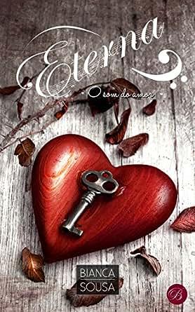 Amazon.com.br eBooks Kindle: Eterna: O som do amor, Bianca