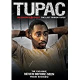 Tupac Shakur Uncensored & Uncut: Lost Prison Tapes