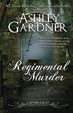 A Regimental Murder (Captain Lacey Regency Mysteries) (Volume 2) by  Ashley Gardner in stock, buy online here