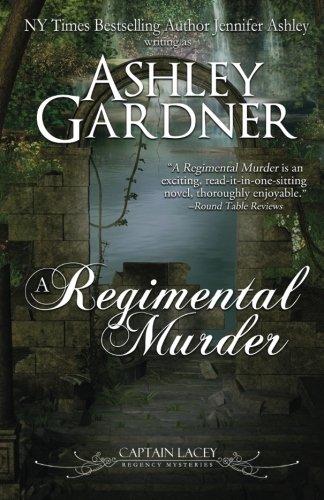 A Regimental Murder (Captain Lacey Regency Mysteries) (Volume 2) PDF