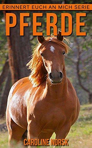 pferde-ein-kinderbuch-mit-erstaunlichen-fotos-und-interessanten-fakten-uber-pferde-erinnert-euch-an-