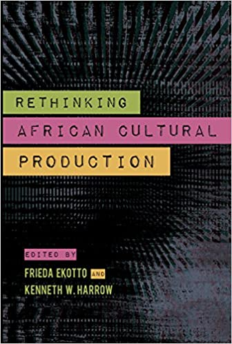Book Rethinking African Cultural Production