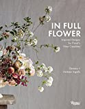In Full Flower: Inspired Designs by Florals New Creatives