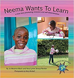 Descargar Con Torrents Neema Wants To Learn: A True Story Promoting Inclusion And Self-determination Epub O Mobi