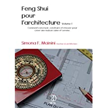 Feng shui pour l'architecture (French Edition)