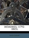 Mémoires,;, Roch Godart, 1179310608
