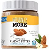 Naturally More All Natural Roasted Almond Butter + Probiotics & Flaxseed 12 oz.