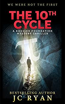 The Tenth Cycle: A Thriller (A Rossler Foundation Mystery Book 1) by [Ryan, JC]